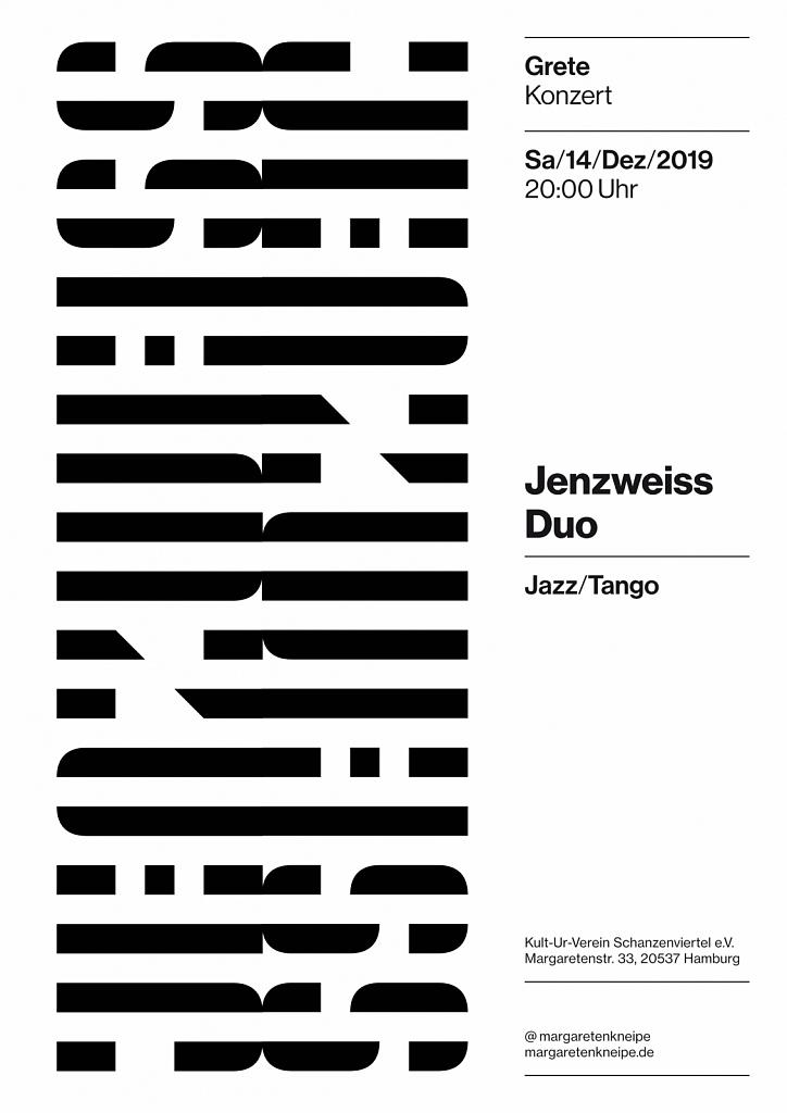 Jenzweiss Duo @ Grete